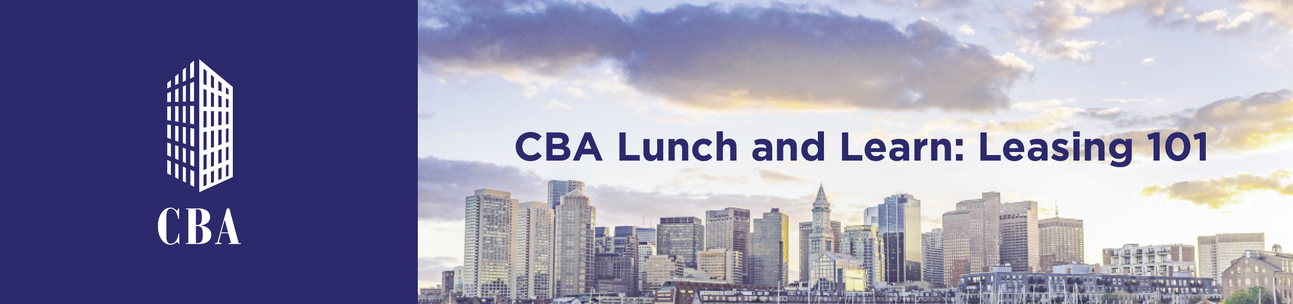 CBA Lunch & Learn | Leasing 101 & Industry Trends