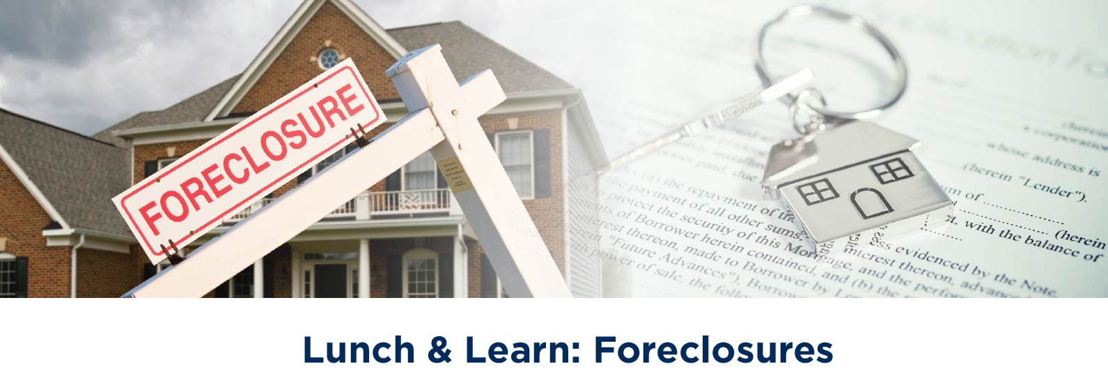 Lunch & Learn: Foreclosures